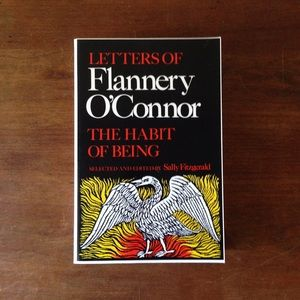 """Flannery O'Connor """"The Habit Of Being"""""""